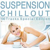 Suspension Chillout (100 Tracks Special Edition) by Various Artists
