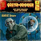 Folge 54: Mit dem Grauen hart am Wind by Geister-Schocker