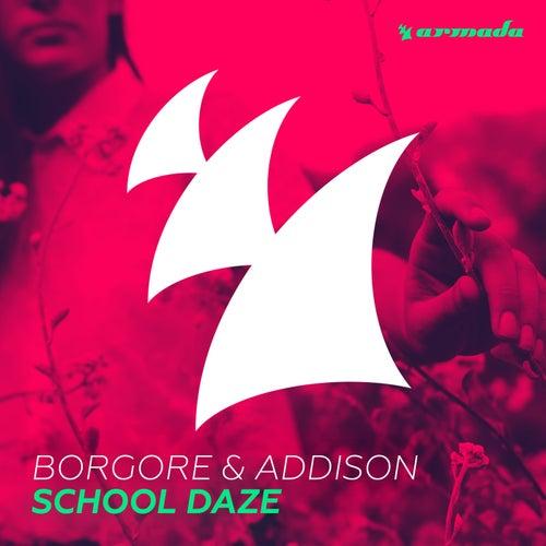 School Daze by Borgore