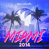 Armada Miami 2014 (Unmixed) by Various Artists