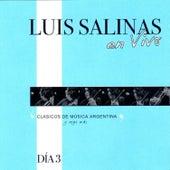 Luis Salinas en Vivo - Día 3 by Luis Salinas