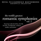The World's Greatest Romantic Symphonies Vol. 2 by Royal Philharmonic Orchestra