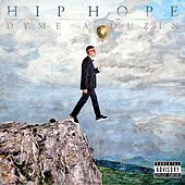 Hip Hope by Dyme A Duzin