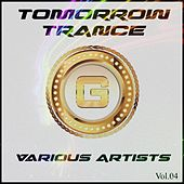Tomorrow Trance, Vol. 04 - EP by Various Artists