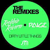 Dirty Little Things (The Remixes) by Ivan Robles