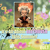 It's All About Beethoven This Summer, Vol.1 by The Bardenellas Orchestra