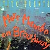 More Mambo On Broadway by Tito Puente
