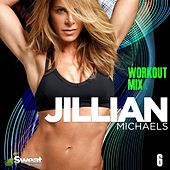 Jillian Michaels Workout Mix, Vol. 6 (60 Min Non-Stop) by iSweat Fitness Music