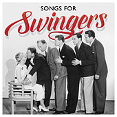 Songs For Swingers by Various Artists