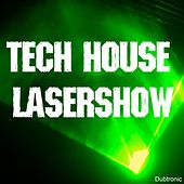 Tech House Lasershow by Various Artists