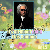 It's All About Bach This Summer, Vol.5 by Insidious Strings Orchestra