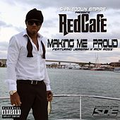 Making Me Proud (feat. Jeremih & Rick Ross) by Red Cafe