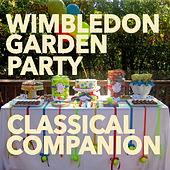 Wimbledon Garden Party Classical Companion by Regal Sports Orchestra