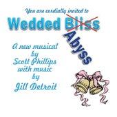 Wedded Bliss (Abyss) by Jill Detroit