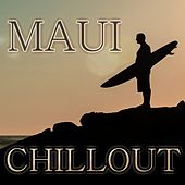 Maui Chillout by Various Artists