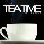 Tea Time Chillout by Various Artists