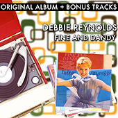 Fine And Dandy (With Bonus Tracks) by Debbie Reynolds