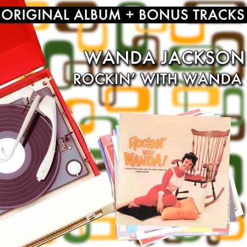 Rockin' With Wanda (With Bonus Tracks) by Wanda Jackson