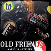 Old Friends Compilation by Various Artists