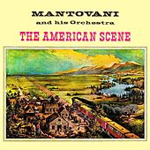 The American Scene (With Bonus Tracks) by Mantovani & His Orchestra