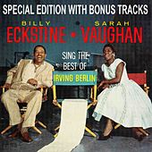 Billy Eckstine & Sarah Vaughan Sing The Best Of Irving Berlin (With Bonus Tracks) by Various Artists