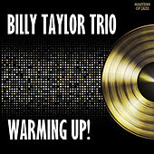 Warming Up by Billy Taylor