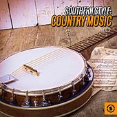 Southern Style: Country Music, Vol. 2 by Various Artists