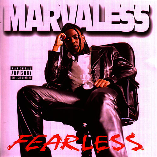 Fearless by Marvaless