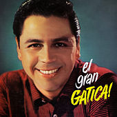 El Gran Gatica! by Lucho Gatica