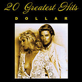 Dollar - 20 Greatest Hits  (Re-Recorded Versions) by Dollar