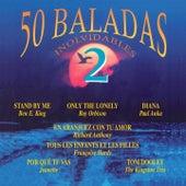 50 Baladas Inolvidables, Vol. 2 von Various Artists