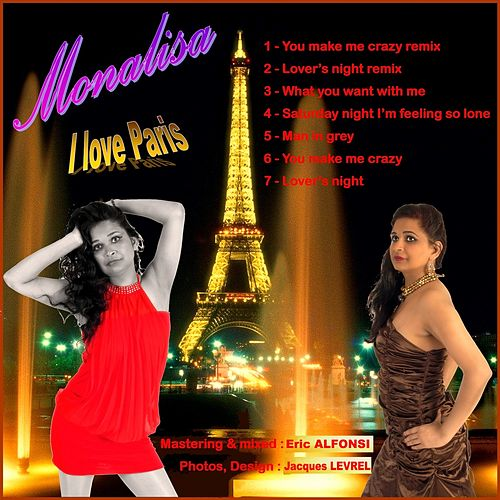 I Love Paris by Mona Lisa