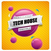 Tech House Compilation Series, Vol. 21 - EP by Various Artists