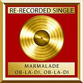 Ob-La-Di, Ob-La-Da (single) by Marmalade