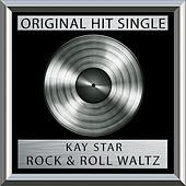 Rock & Roll Waltz  (Single) by Kay Starr