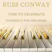 Time To Celebrate / Concerto For Dreamers by Russ Conway