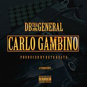 Carlo Gambino by D.B. Tha General