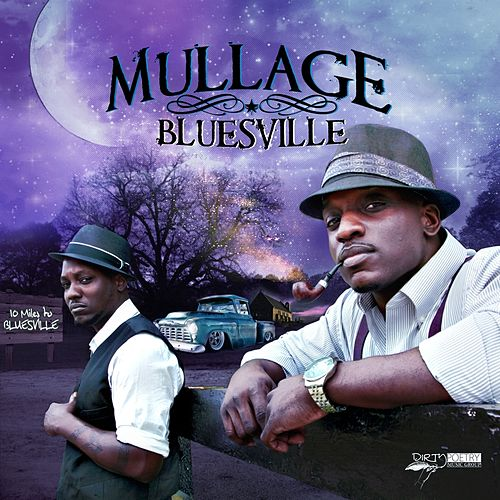 Bluesville - Single by Mullage