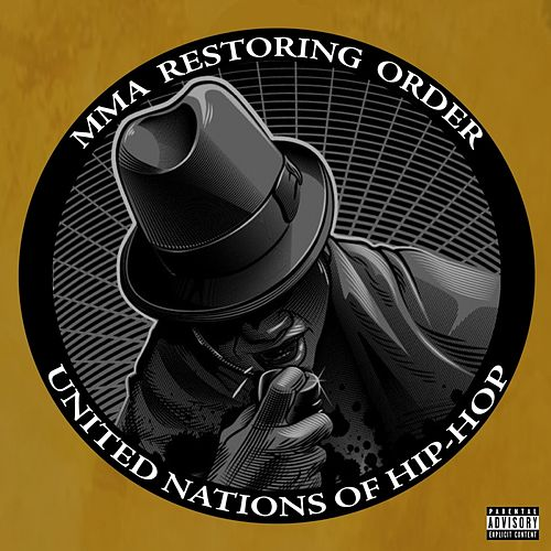 Restoring Order by Mellow Man Ace
