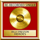 Heroes by Billy Preston