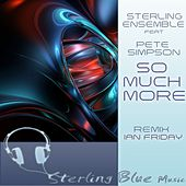 So Much More by Sterling Ensemble
