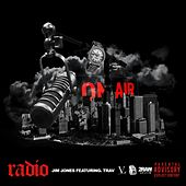 Radio (feat. Trav) - Single by Jim Jones