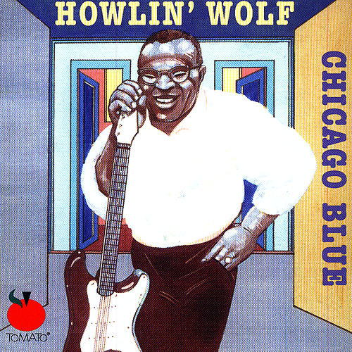 Chicago Blue by Howlin' Wolf