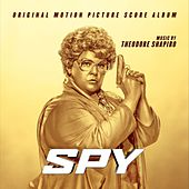 Spy (Original Score Album) by Various Artists