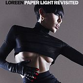 Paper Light Revisited by Loreen