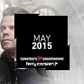 Ferry Corsten presents Corsten's Countdown May 2015 by Various Artists