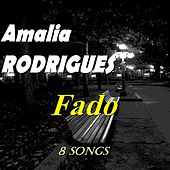 Fado (8 Songs) von Amalia Rodrigues