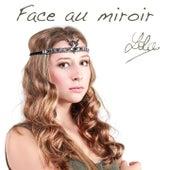 Face au miroir by Lola