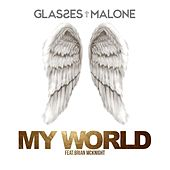 My World (feat. Brian McKnight) - Single by Glasses Malone