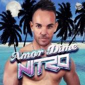 Amor Dime by Nitro